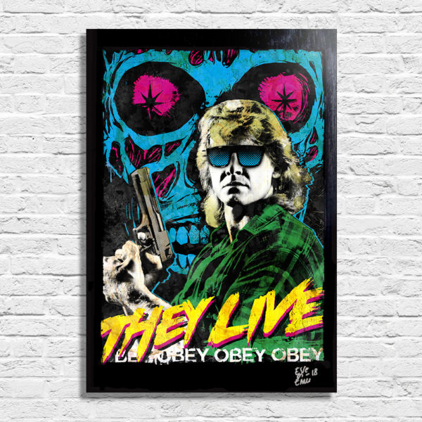 John Carpenter They Live Essi Vivono Original Pop Art Poster Handmade Artwork Quadro Roddy Piper