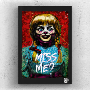 Annabelle Doll from The Conjuring movie series Pop Art Original handmade Poster Artwork Cult Movie. Horror, Ed Warren, Lorraine Warren, Llorona, Crooked Man, James Wan, The Nun, Alternative Poster, 2013, 2014, 2019